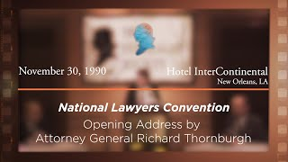 Click to play: Welcome & Opening Address by Richard Thornburgh [Archive Collection]