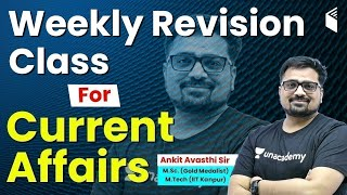 Weekly Current Affairs 2020 | Revision Class for Current Affairs by Ankit Avasthi Sir