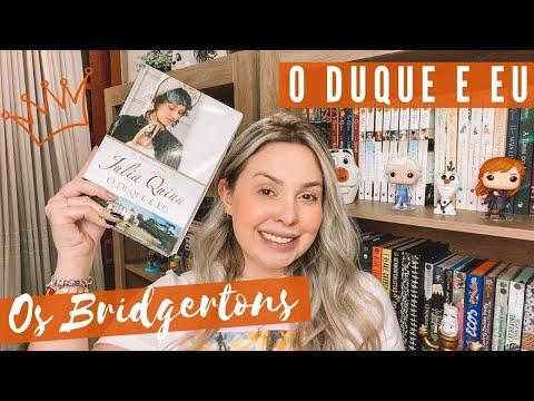 O Duque e eu, JULIA QUINN - Os Bridgertons #01   Isa do Apego Literário