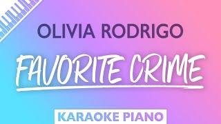 Olivia Rodrigo - favorite crime (Karaoke Piano)
