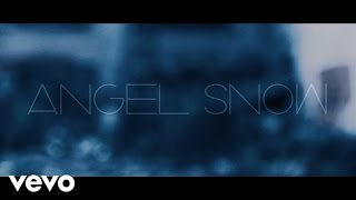 Angel Snow - I Need You