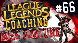 NEACE: MISS FORTUNE ADC COACHING 66, SILVER, IMMOBILE CHAMPIONS  POSITIONING