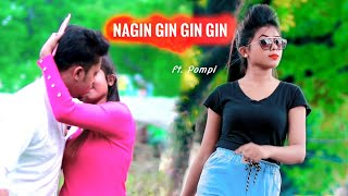 Naagin Gin Gin Song | TikTok Famus Song 2019 | Cute Love Story | Latest Hindi Song | Ft.Pompi