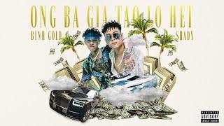 BÌNH GOLD ft. SHADY - ÔNG BÀ GIÀ TAO LO HẾT   Official MV