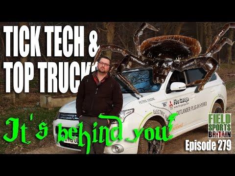 Fieldsports Britain – Tick Tech and Top Trucks