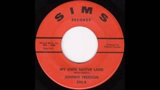Johnny Freedom - My Native Land