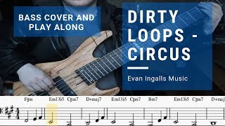 Dirty Loops   Circus Bass Cover With Play Along Notation