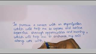 3 Sample Career Objectives for resume | Interview | Handwriting #careerobjectives #resume #sample