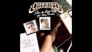 Chromeo - When The Night Falls (Hercules & Love Affair Remix)