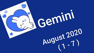 Gemini August 2020 ( 1 - 7 ) - The Wait Is Over ... 😍💑 They Are Here To Give You All That You Want