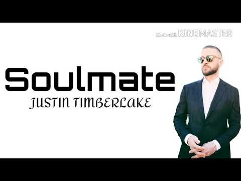 SoulMate - Justin Timberlake (Lyrics) Mp3