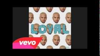 Chris Brown - Loyal (West Coast Version)