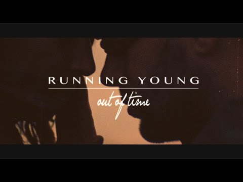 Out of Time (Song) by Running Young