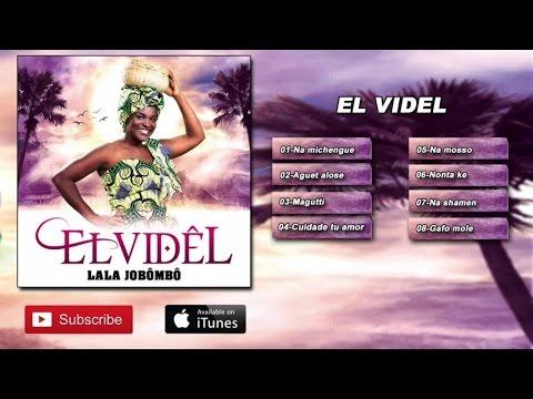 El Vidêl - Lala Jobômbô  (Album Complet)