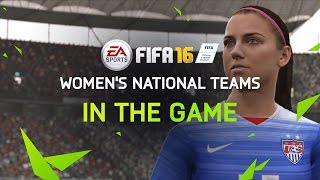 FIFA 16 Trailer - Women's National Teams are IN THE GAME