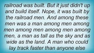 Arrogant Worms - Steel Drivin' Man Lyrics