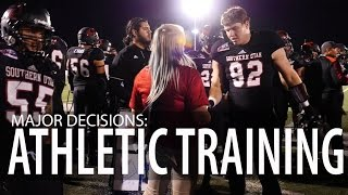 Major Decisions: Athletic Training