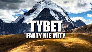TYBET – FAKTY NIE MITY