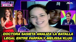 Doctora Sasieta analiza la batalla legal entre Jefferson Farfán y Melissa Klug