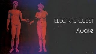 Electric Guest   Awake