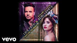 Luis Fonsi, Demi Lovato   Échame La Culpa (Not On You RemixAudio)