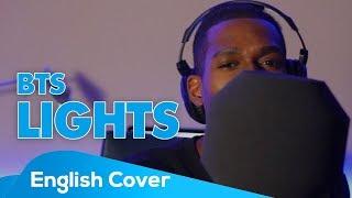 BTS   LIGHTS (English Cover + Lyrics)