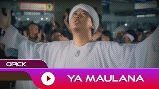 Opick - Ya Maulana   Official Music Video