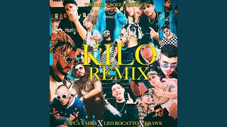 Kilo (Remix)