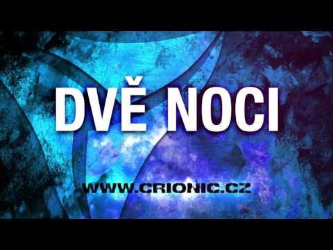 Crionic - CRIONIC – Dvě noci (2015)