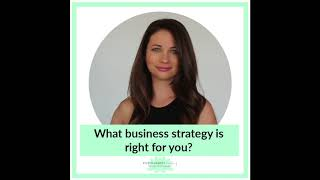 What Business Strategy Is Right For You?