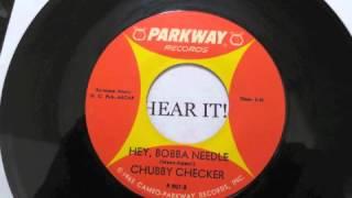 Chubby Checker Hey, bobba Needle