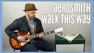 Aerosmith - Walk This Way - Guitar Lesson