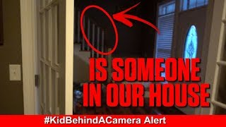 SOMEBODY BROKE INTO OUR HOUSE?!