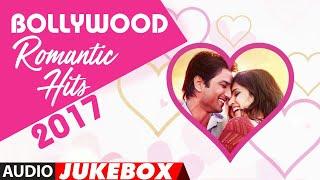 Bollywood Romantic Songs►2017 (Audio Jukebox)   Top Bollywood Love Songs    Hindi Romantic Songs