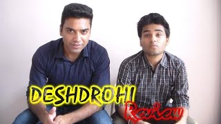 Honest Movie Reviews  Deshdrohi