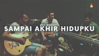 Sampai Akhir Hidupku - JPCC Worship / COVER // IgnitedSound.TV