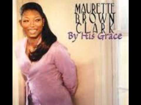 I Just Want To Praise You By Maurette Brown Clark