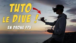 Comment Faire un DIVE en Drone FPV ?
