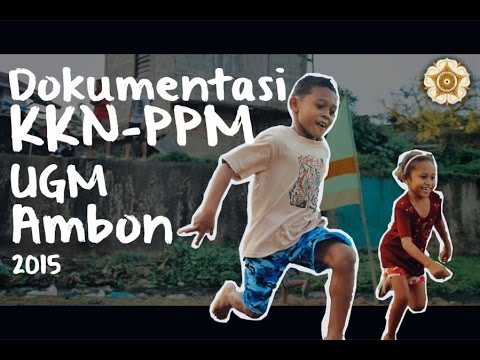 Dokumentasi KKN-PPM UGM Kota Ambon 2015