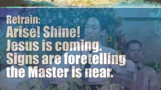 Arise Shine Jesus Is Coming - Philippine International Church