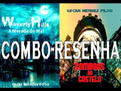[COMBO-RESENHA] Waverly Hills, A Morada do Mal & Sombras do Castelo - Oscar Mendes Filho