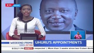 President Uhuru Kenyatta makes new parastatal and board appointments