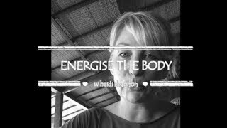 Energise The Body Naturally