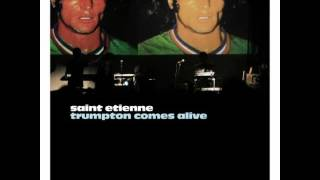 Saint Etienne - Like a Motorway (live from Royal Festival Hall 2007)