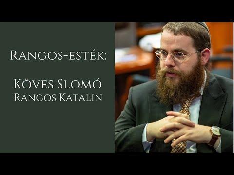 Rangos-esték: Köves Slomó és Rangos Katalin