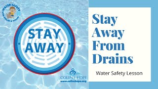 Stay Away From Drains