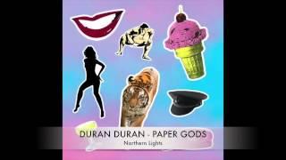 15 Duran Duran - Paper Gods - Northern Lights