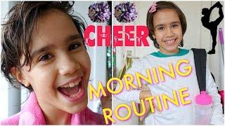 CHEER PRACTICE MORNING ROUTINE!!! | ELSIE 9 YEARS OLD👑