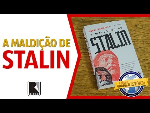 A maldição de Stalin, de Robert Gellately