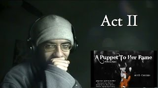 Jolt Listens to A Puppet To Her Fame - Act ll (Darkfic)